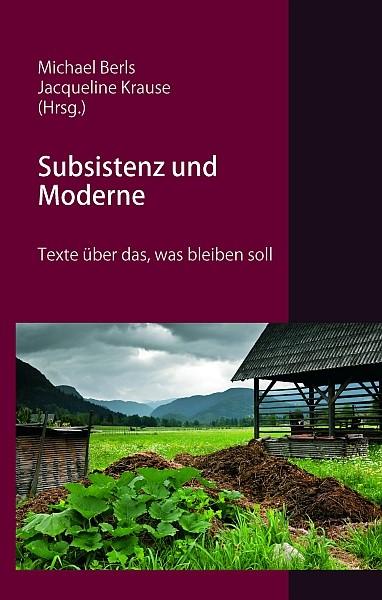 Subsistenz und Moderne